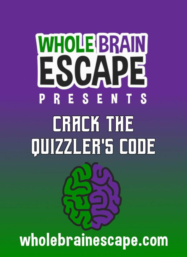 Whole Brain Escape presents Crack the Quizzler's Code Board Game