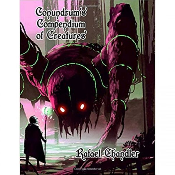 Book Cover for Conundrum's Compendium of Creatures by Rafael Chandler