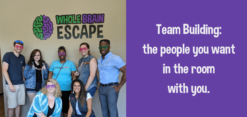 Team Building In An Escape Room: The people you want in the room with you.